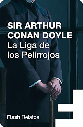 La Liga de los Pelirrojos (Flash Relatos) por Sir Arthur Conan Doyle