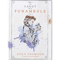 Le tarot du funambule : Avec 78 cartes et un livre explicatif