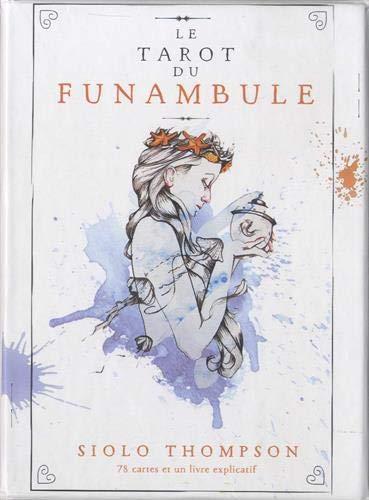 Le tarot du funambule : Avec 78 cartes et un livre explicatif par  (Boîte - Mar 26, 2019)