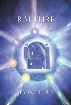The Rapture (English Edition) de [Esculous]