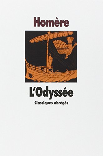 Odyssee (Text Abrege) par Homere