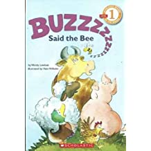 """Scholastic Reader Level 1: """"Buzz,"""" Said the Bee"""