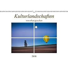 Kulturlandschaften von oben gesehen (Wandkalender 2018 DIN A3 quer): Eindrucksvolle Landschaften, gesehen aus der nicht alltäglichen Vogelperspektive ... [Kalender] [Apr 13, 2017] Gödecke, Dieter