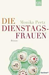 Die Dienstagsfrauen: Roman (Die-Dienstagsfrauen-Romane)