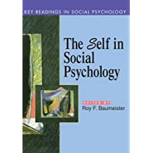 The Self In Social Psychology: Essential Readings (Key Readings in Social Psychology)