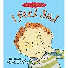 [(I Feel Sad)] [By (author) Brian Moses ] published on (November, 1994)