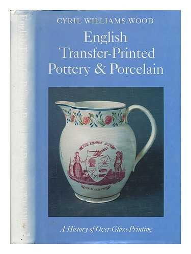 english-transfer-printed-pottery-and-porcelain-history-of-over-glaze-printing-monographs-on-pottery-