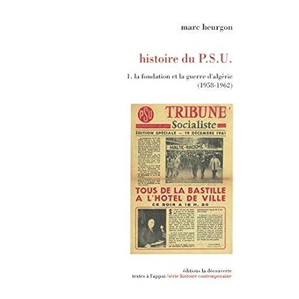 Histoire du P.S.U. (Textes à l'appui)