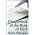 The Chequebook of the Bank of Faith: Precious Promises Arranged for Daily Use with Brief Comments