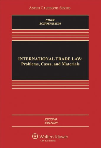 International Trade Law: Problems Cases & Materials, Second Edition (Aspen Casebook Series) Hardcover ¨C November 2, 2012