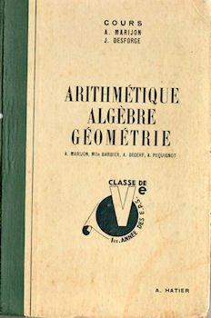 Arithmétique et algèbre / Géométrie - classe de Cinquième, Première année des E. P. S. et des Écoles pratiques