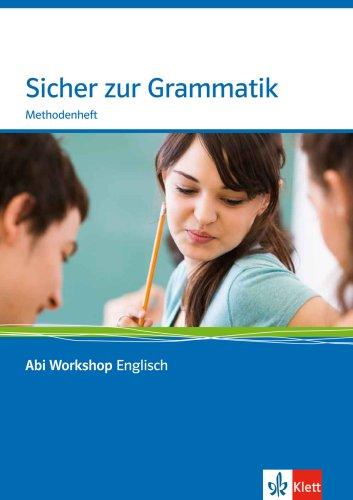 Sicher in Grammatik: Methodenheft mit CD-ROM (Abi Workshop Englisch)
