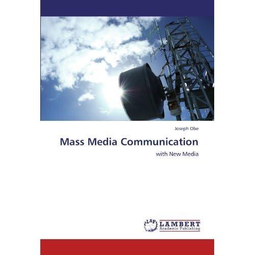 Mass Media Communication: with New Media by Joseph Obe (2011-12-22)