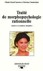 Traité de morphopsychologie rationnelle