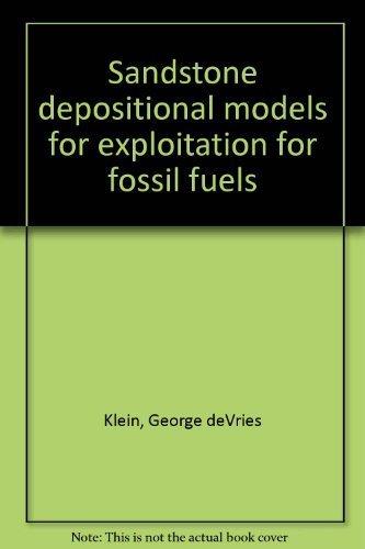 sandstone-depositional-models-for-exploitation-for-fossil-fuels