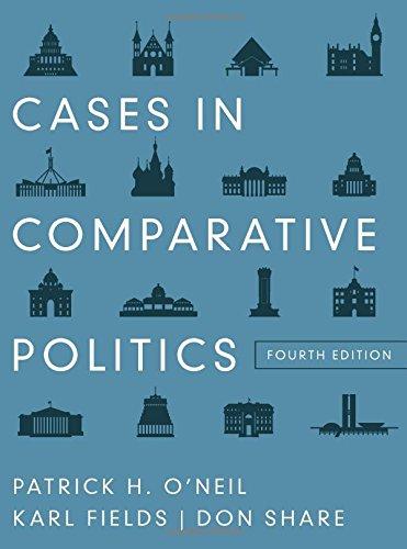 Cases in Comparative Politics (4th Edition)