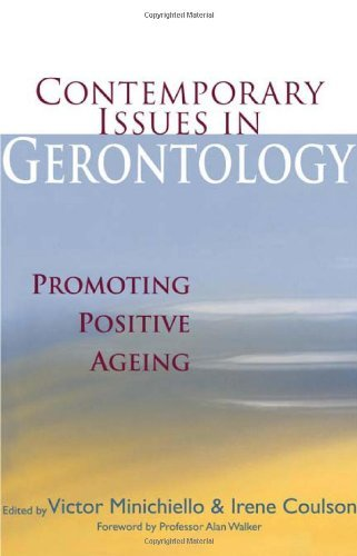 Contemporary Issues in Gerontology: Promoting Positive Ageing (2006-06-04)