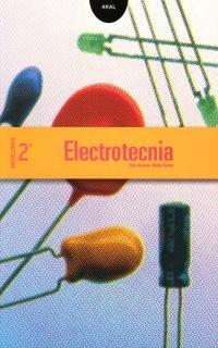 Electrotecnia 2º Bachillerato. (Enseñanza bachillerato) - 9788446017417