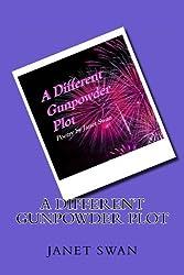 A Different Gunpowder Plot