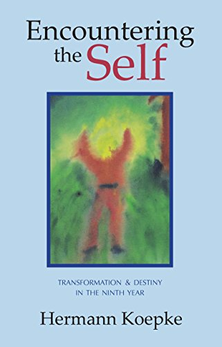 Encountering the Self: Transformation and Destiny in the Ninth Year