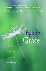Falling into Grace: Insights on the End of Suffering