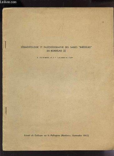 sedimentologie-et-paleogeographie-des-sables-inferieurs-du-bordelais-3-extrait-du-colloque-sur-le-paelogene-bordeaux-septembre-1962