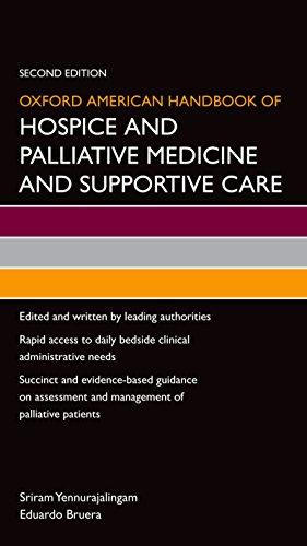 Oxford American Handbook of Hospice and Palliative Medicine and Supportive Care (Oxford American Handbooks in Medicine) (English Edition)