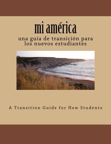 mi américa: una guía de transición para los nuevos estudiantes