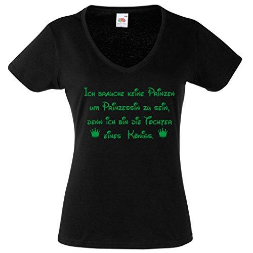 ICH BRAUCHE KEINEN PRINZEN UM PRINZESSIN ZU SEIN, DENN ICH BIN DIE TOCHTER EINES KÖNIGS. Damen V-Neck T-Shirt Gr.S - XXL Schwarz-Neongrün