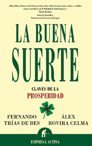 La Buena Suerte / Good Luck: Claves De La Prosperidad / Keys to Prosperity par ROVIRA