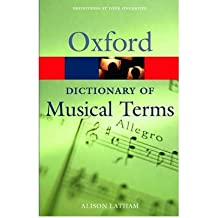 [ The Oxford Dictionary of Musical Terms By ( Author ) Feb-2005 Paperback