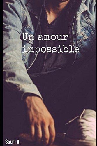Un amour impossible: Romance gay par Souri A.