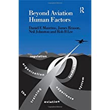 Beyond Aviation Human Factors: Safety in High Technology Systems