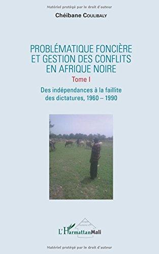 Problématique foncière et gestion des conflits en Afrique Noire par Chéibane Coulibaly