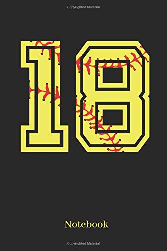 18 Notebook: Softball Player Jersey Number 18 Sports Blank Notebook Journal Diary For Quotes And Notes - 110 Lined Pages por Sporty Girl