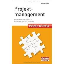 Pocket Business. Projektmanagement - Cornelsen Scriptor: Projekte effizient planen - Projekte erfolgreich umsetzen ( 1. Februar 2012 )
