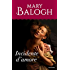 Incidente d'amore (I Romanzi Oro) (Saga Bedwyn Vol. 2)
