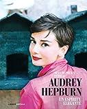 Audrey Hepburn : un espíritu elegante by Sean Hepburn Ferrer(2009-06-01)