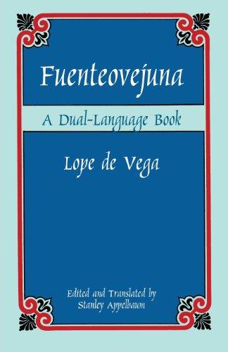 Fuetneovejuna (Dover Dual Language Spanish)
