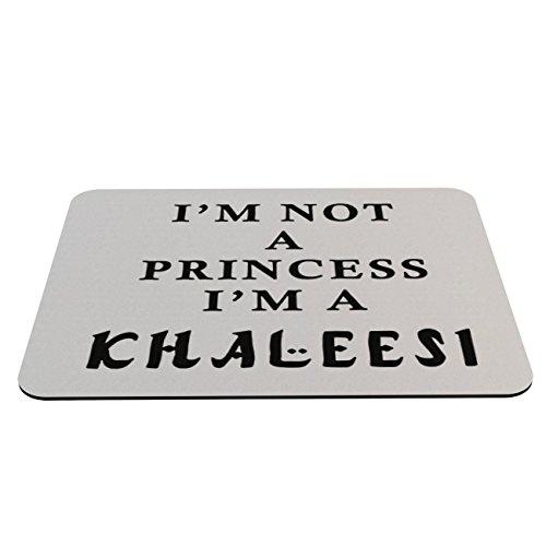 Preisvergleich Produktbild Stylotex Mauspad I m not a Princess I am Khaleesi - mit textiler Oberfläche
