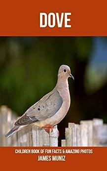 Epub Gratis Dove: Children Book of Fun Facts & Amazing Photos
