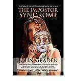 [THE IMPOSTOR SYNDROME[ THE IMPOSTOR SYNDROME ] BY GRADEN, JOHN ( AUTHOR )APR-30-2009 HARDCOVER BY GRADEN, JOHN)[HARDCOVER]
