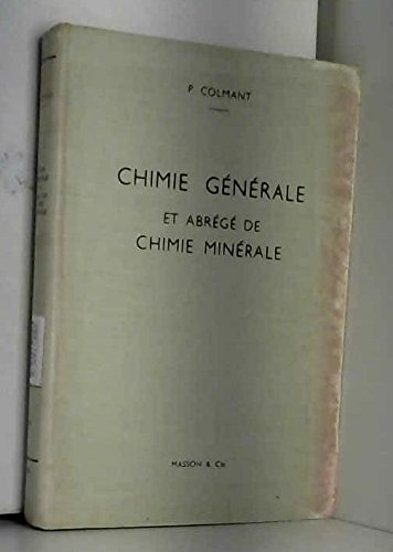 Chimie generale et abrege de chimie minerale.
