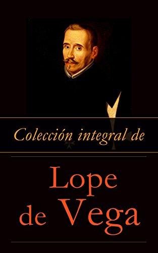 Colección integral de Lope de Vega (Spanish Edition)
