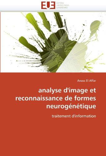 Analyse d''image et reconnaissance de formes neurogénétique par Anass El Affar
