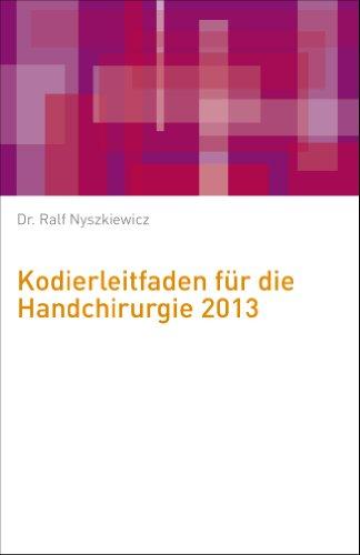 Kodierleitfaden für die Handchirurgie 2013