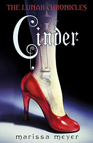 Cinder (The Lunar Chronicles Book 1) Cover Image