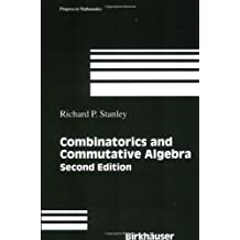 Combinatorics and Commutative Algebra (Progress in Mathematics, Band 41)