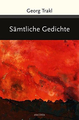 Georg Trakl - Sämtliche Gedichte (Große Klassiker zum kleinen Preis) Georg Wein