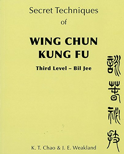 Secret Techniques of Wing Chun Kung Fu: v.3: Vol 3 by K.T. Chao (1-Mar-2011) Paperback